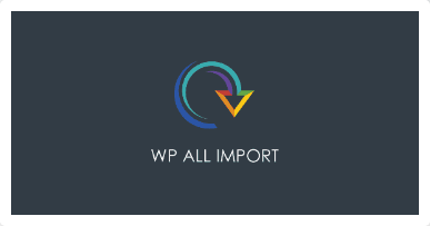 WP All Import Pro – Import any XML or CSV file to WordPress