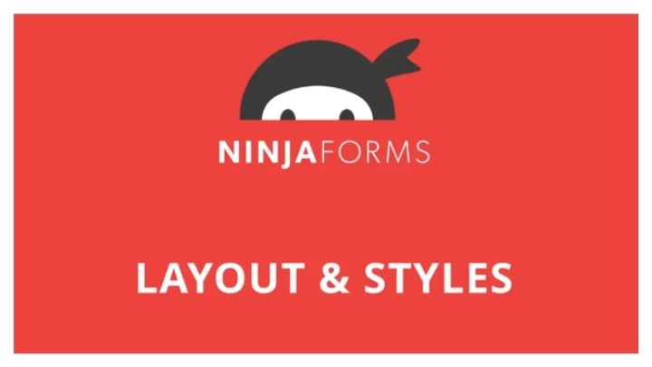 Ninja Forms + Layout and Styles